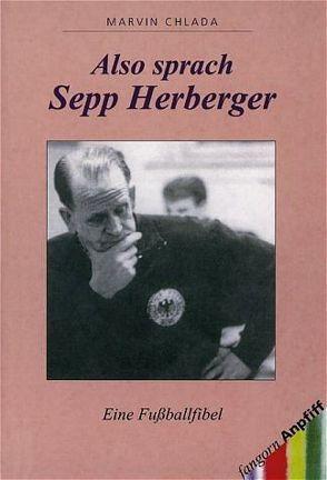 Also sprach Sepp Herberger von Chlada,  Marvin