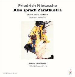 Also sprach Zarathustra von Grube,  Axel, Nietzsche,  Friedrich