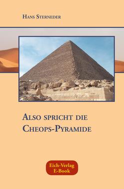 Also spricht die Cheops-Pyramide von Sterneder,  Hans