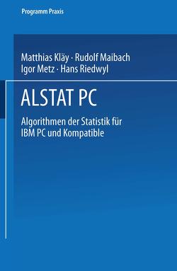 ALSTAT PC von Kläy, Maibach, Metz, Riedwyl