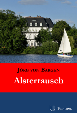 Alsterrausch von Bargen,  Jörg von
