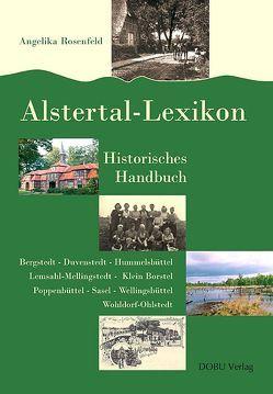 Alstertal-Lexikon. Historisches Handbuch von Rosenfeld,  Angelika