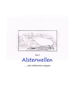 Alsterwellen Teil 2 von Gerth,  Peter Künstlername:Pizeko
