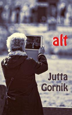 alt von Gornik,  Jutta