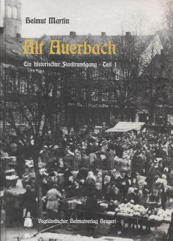 Alt Auerbach von Martin,  Helmut