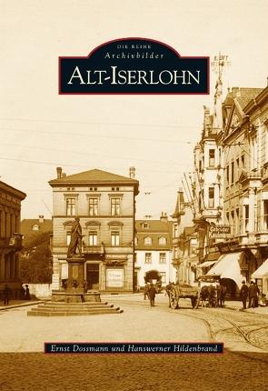 Alt-Iserlohn von Dossmann,  Ernst, Hildenbrand,  Hanswerner