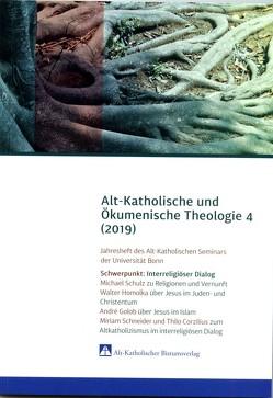Alt-Katholische und Ökumenische Theologie 4 von Krebs,  Andreas