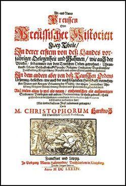 Alt- und Neues Preussen Oder Preussischer Historien Zwey Theile von Hartknoch,  Christoph, Schuch,  Hans J