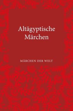 Altägyptische Märchen von Wuessing,  Hans