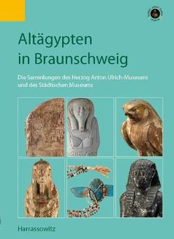 Altägypten in Braunschweig von Tinius,  Iris