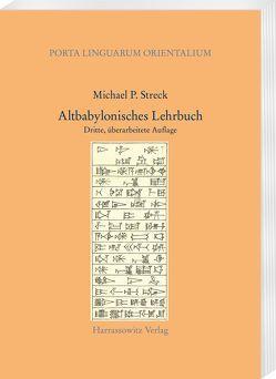Altbabylonisches Lehrbuch von Streck,  Michael P.