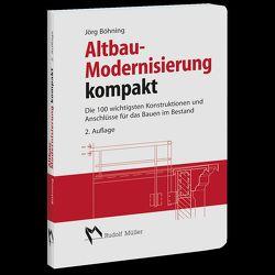 Altbau – Modernisierung kompakt von Böhning,  Jörg
