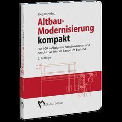 Altbau-Modernisierung kompakt von Böhning,  Jörg