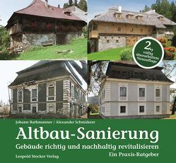 Altbau-Sanierung von Rathmanner,  Johann, Schmiderer,  Alexander