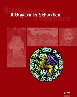 Altbayern in Schwaben 2021