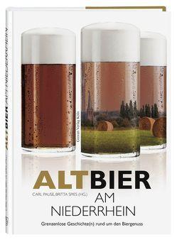 Altbier am Niederrhein von Pause,  Carl, Spies,  Britta
