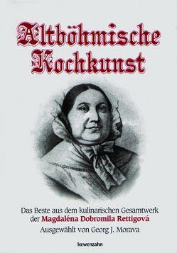 Altböhmische Kochkunst von Morava,  Georg J.