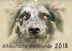 Altdeutsche Hütehunde 2018 (Wandkalender 2018 DIN A3 quer) von Redecker,  Andrea