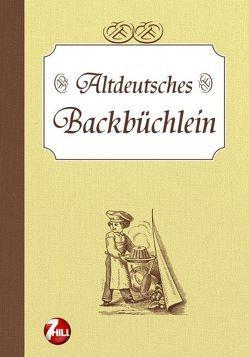 Altdeutsches Backbüchlein von Knorr,  Petra