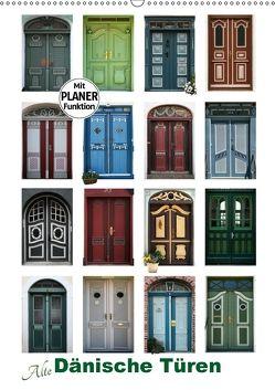 Alte Dänische Türen (Wandkalender 2018 DIN A2 hoch) von Carina-Fotografie,  k.A.