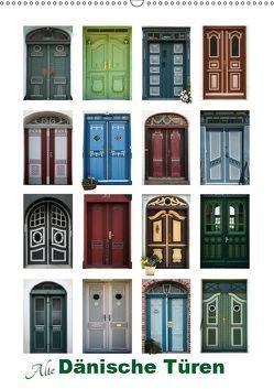 Alte Dänische Türen (Wandkalender 2019 DIN A2 hoch) von Carina-Fotografie