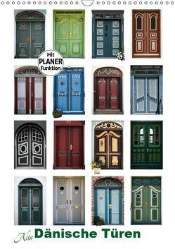 Alte Dänische Türen (Wandkalender 2019 DIN A3 hoch) von Carina-Fotografie