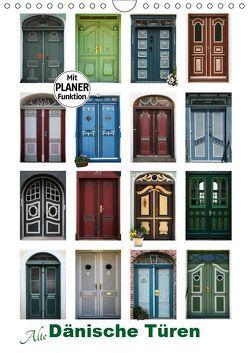 Alte Dänische Türen (Wandkalender 2019 DIN A4 hoch) von Carina-Fotografie