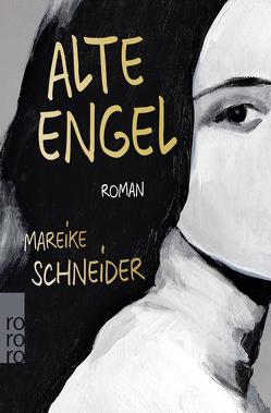 Alte Engel von Schneider,  Mareike