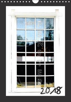 alte Fenster (Wandkalender 2018 DIN A4 hoch) von tinadefortunata