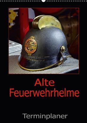 Alte Feuerwehrhelme – Terminplaner (Wandkalender 2018 DIN A2 hoch) von Laue,  Ingo