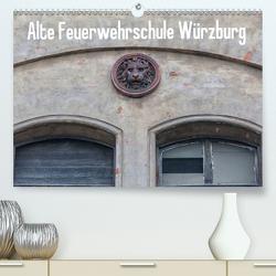 Alte Feuerwehrschule Würzburg (Premium, hochwertiger DIN A2 Wandkalender 2021, Kunstdruck in Hochglanz) von Will,  Hans