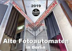 Alte Fotoautomaten in Berlin (Wandkalender 2019 DIN A2 quer) von Hilmer-Schröer + Ralf Schröer,  B.