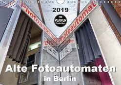 Alte Fotoautomaten in Berlin (Wandkalender 2019 DIN A4 quer) von Hilmer-Schröer + Ralf Schröer,  B.