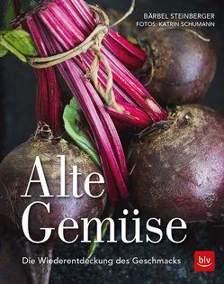 Alte Gemüse von Steinberger,  Bärbel