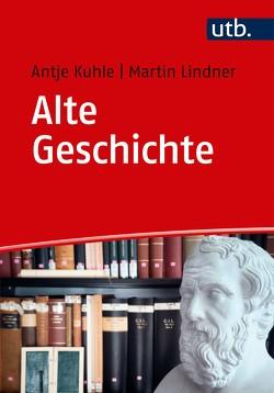 Alte Geschichte von Kuhle,  Antje, Lindner,  Martin