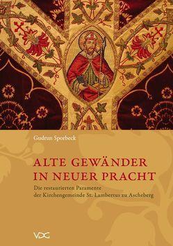 Alte Gewänder in neuer Pracht von Sporbeck,  Gudrun