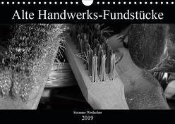 Alte Handwerks-Fundstücke (Wandkalender 2019 DIN A4 quer)