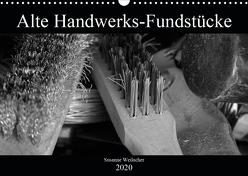 Alte Handwerks-Fundstücke (Wandkalender 2020 DIN A3 quer) von Weilacher,  Susanne