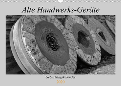 Alte Handwerks-Geräte (Wandkalender 2020 DIN A3 quer) von Weilacher,  Susanne