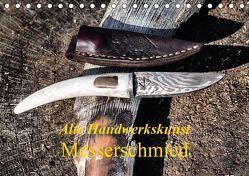Alte Handwerkskunst Messerschmied (Tischkalender 2019 DIN A5 quer) von Kretschmann,  Klaudia