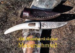 Alte Handwerkskunst Messerschmied (Wandkalender 2019 DIN A2 quer) von Kretschmann,  Klaudia