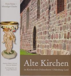 Alte Kirchen von Bödeker,  Dietmar, Meyer-Schürg,  Stephan, Woltmann,  Jürgen