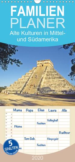 Alte Kulturen Mittel- und Südamerikas – Versunkene Welten – Familienplaner hoch (Wandkalender 2020 , 21 cm x 45 cm, hoch) von CALVENDO