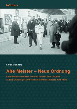 Alte Meister – Neue Ordnung von Cladders,  Lukas
