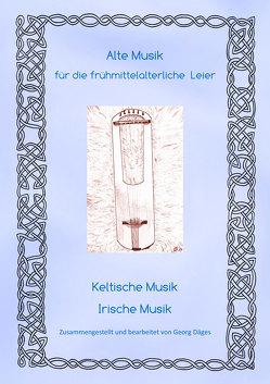 Alte Musik für die frühmittelalterliche Leier von Däges,  Georg