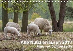 Alte Nutztierrassen 2018 (Tischkalender 2018 DIN A5 quer) von Butke,  Gerhard