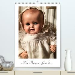 Alte Puppen – Gesichter (Premium, hochwertiger DIN A2 Wandkalender 2020, Kunstdruck in Hochglanz) von WEIBKIWI
