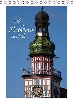 Alte Rathäuser im Fokus (Tischkalender 2018 DIN A5 hoch) von Huschka,  Klaus-Peter