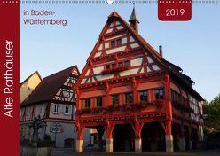 Alte Rathäuser in Baden-Württemberg (Wandkalender 2019 DIN A2 quer) von Keller,  Angelika