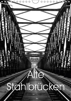 Alte Stahlbrücken (Wandkalender 2018 DIN A4 hoch) von Robert,  Boris